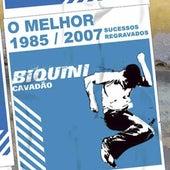 1985/2007 Sucessos Regravados: O Melhor de Biquini Cavadão