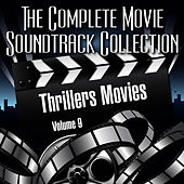 Vol. 9 : Thrillers by The Complete Movie Soundtrack Collection