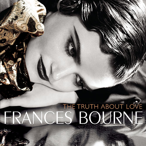 The Truth About Love by Frances Bourne