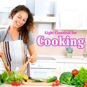 Light Classical for Cooking de Various Artists