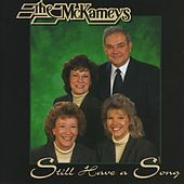 Still Have A Song by The McKameys