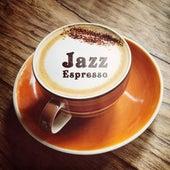 Jazz Espresso – Best Jazz, Cafe Music, Morning Jazz, Easy Listening by Unspecified
