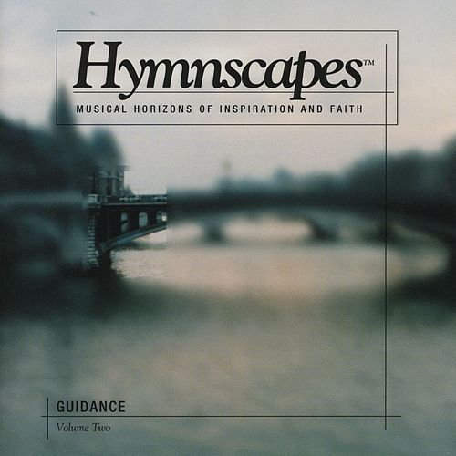 Volume 2 - Guidance by Hymnscapes