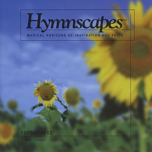 Volume 14 - Forgiveness by Hymnscapes