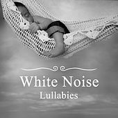 White Noise Lullabies – Calming New Age Music for Babies, Calm Down Baby, Helpful for Relax Baby & Fall Asleep, Deep Sleep Baby by White Noise For Baby Sleep
