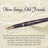 New Songs…Old Friends by Jerry Salley