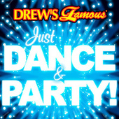 Drew's Famous Just Dance & Party! by The Hit Crew(1)