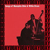 Songs of Memphis Slim and Willie Dixon (Hd Remastered Edition, Doxy Collection) von Memphis Slim