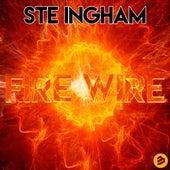 Fire Wire de Ste Ingham