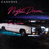 Night Drive by Cannons