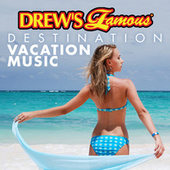 Drew's Famous Destination Vacation Music de The Hit Crew(1)