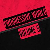 Progressive World, Vol. 5 by Various Artists