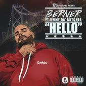 Hello (feat. Jimmy Da Butcher) by Berner