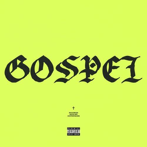 Gospel by Rich Chigga