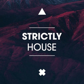 Strictly House de Various Artists