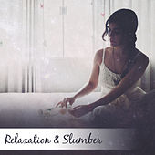 Relaxation & Slumber – Deep Dreams, Tranquil Sleep, Relaxing Therapy at Night, Relief, Sleeping Time, Relaxation Bedtime, Healing Music to Bed by Lullabies for Deep Meditation
