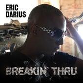Breakin' Thru by Eric Darius