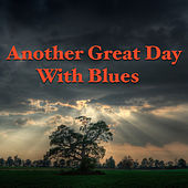 Another Great Day With Blues by Various Artists