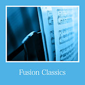 Fusion Classics de Various Artists