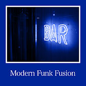 Modern Funk Fusion von Various Artists
