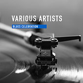 Blues Celebration von Various Artists
