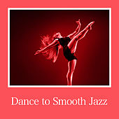 Dance to Smooth Jazz de Various Artists