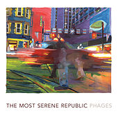 Phages by The Most Serene Republic