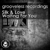 Waiting for You by Silk