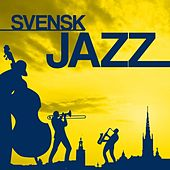 Svensk Jazz by Various Artists