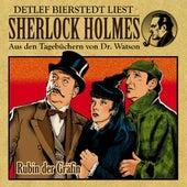 Rubin der Gräfin (Sherlock Holmes : Aus den Tagebüchern von Dr. Watson) von Sherlock Holmes