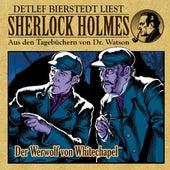 Der Werwolf von Whitechapel (Sherlock Holmes : Aus den Tagebüchern von Dr. Watson) von Sherlock Holmes