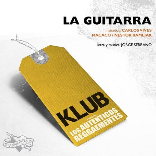 La Guitarra - Single de Los Autenticos Decadentes
