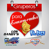 Gruperos Para Enamorados by Various Artists