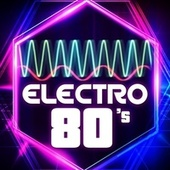 Electro 80's von Various Artists