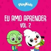 Eu Amo Aprender, Vol. 2: Diversão Que Ensina de Play Kids