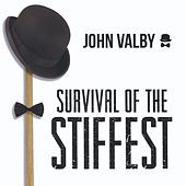 Survival of the Stiffest by John Valby