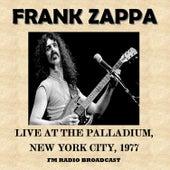 Live at the Palladium, New York City, 1977 (Fm Radio Broadcast) van Frank Zappa