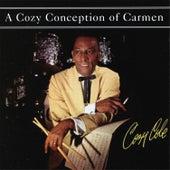 A Cozy Conception of Carman by Cozy Cole