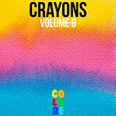 Crayons, Vol. 8 by Various Artists