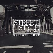 Street Style - Sound of Detroit, Vol. 3 by Various Artists