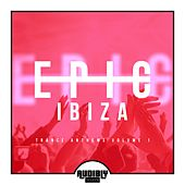 EPIC Ibiza - Trance Anthems, Vol. 1 by Various Artists