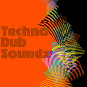 Techno Dub Sounds by Various Artists