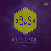 Body & Soul, Vol. 2 by Various Artists