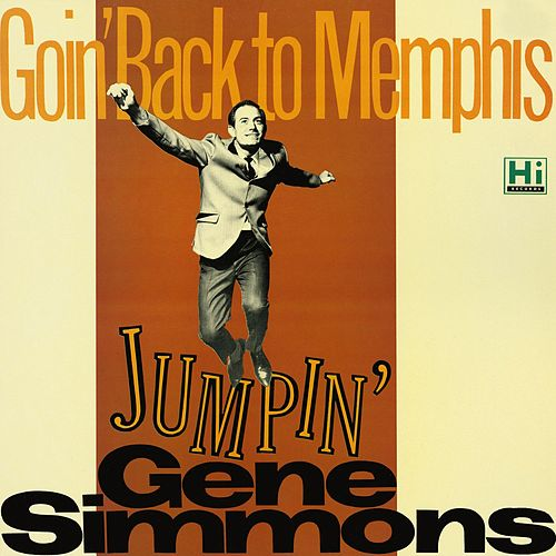 Goin' Back to Memphis by Gene Simmons
