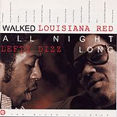 Walked All Night Long by Louisiana Red