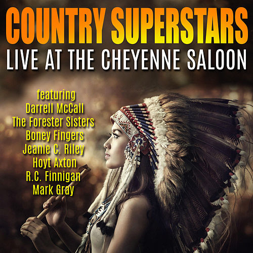 Country Superstars - Live at the Cheyenne Saloon by Various Artists