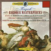 Lully - Couperin - Corrette: French Baroque Masterpieces de Various Artists