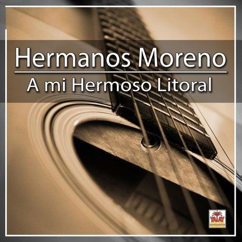 A Mi Hermoso Litoral by Los Hermanos Moreno
