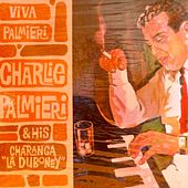 Viva Palmieri! de Charlie Palmieri