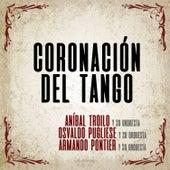 Coronación del Tango by Various Artists